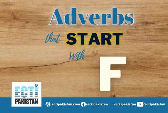 Adverbs start with F
